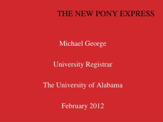 THE NEW PONY EXPRESS