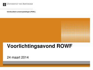 Voorlichtingsavond ROWF