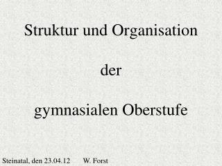 Struktur und Organisation der gymnasialen Oberstufe