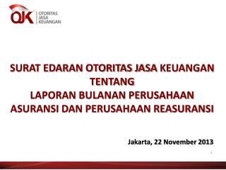 Jakarta, 22 November 2013