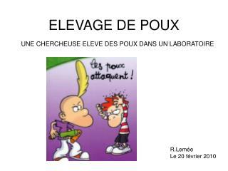 ELEVAGE DE POUX