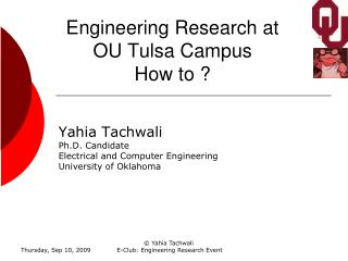 Engineering Research at  OU Tulsa Campus How to ?