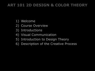 ART 101 2D DESIGN & COLOR THEORY