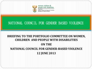 NATIONAL COUNCIL FOR GENDER BASED VIOLENCE
