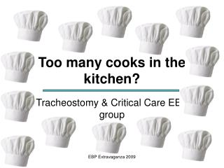 Too many cooks in the kitchen?
