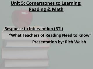 Unit 5: Cornerstones to Learning: Reading & Math