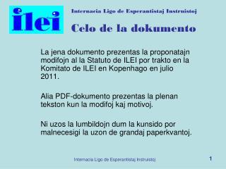 Internacia Ligo de Esperantistaj Instruistoj Celo de la dokumento