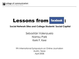 Lessons from          : Social Network Sites and College Students' Social Capital