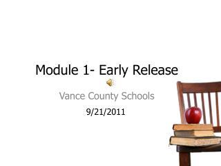 Module 1- Early Release