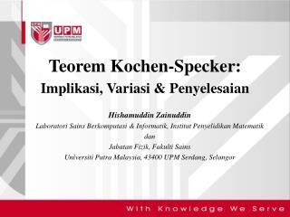 Teorem Kochen-Specker: Implikasi, Variasi & Penyelesaian