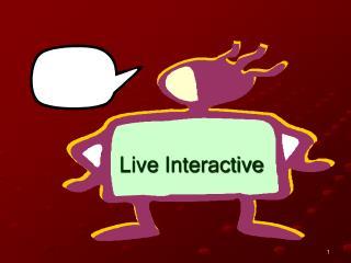 Live Interactive