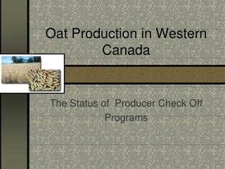 Oat Production in Western Canada