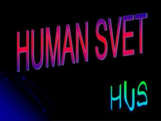 HUMAN SVET