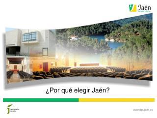 ¿Por qué elegir Jaén?