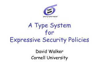 A Type System  for Expressive Security Policies