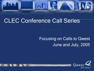 CLEC Conference Call Series