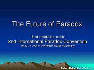 The Future of Paradox