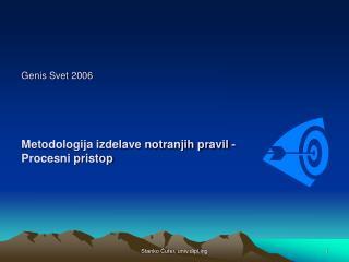 Genis Svet 2006 Metodologija izdelave notranjih pravil - Procesni pristop