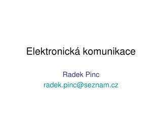 Elektronick� komunikace