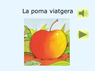 La poma viatgera