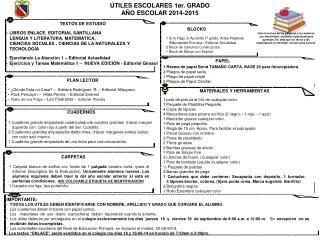 ÚTILES ESCOLARES 1er. GRADO AÑO ESCOLAR 2014-2015