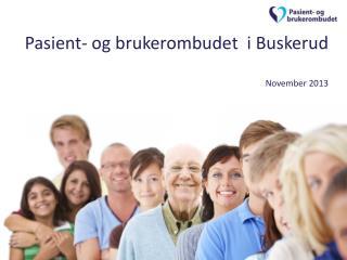 Pasient- og brukerombudet  i Buskerud November 2013