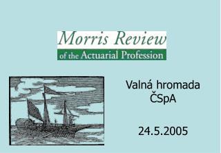Valn á hromada ČSpA 24.5.2005
