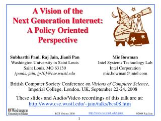 A Vision of the  Next Generation Internet:  A Policy Oriented Perspective