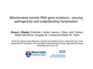Mitochondrial transfer RNA gene mutations – proving pathogenicity and understanding transmission