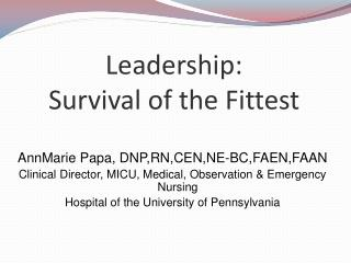 Leadership:  Survival of the Fittest