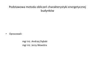 Podstawowa metoda obliczeń charakterystyki energetycznej budynków