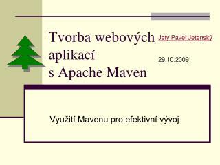 Tvorba webových aplikací s Apache Maven