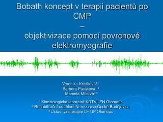 Bobath koncept v terapii pacientů po CMP  –  objektivizace pomocí povrchové elektromyografie