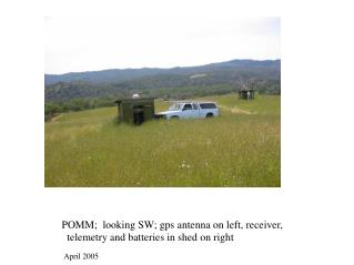 POMM;  looking SW; gps antenna on left, receiver,   telemetry and batteries in shed on right