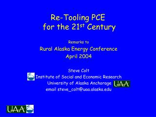 Re-Tooling PCE  for the 21 st  Century
