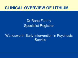 CLINICAL OVERVIEW OF LITHIUM