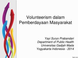 Volunteerism  dalam Pemberdayaan Masyarakat