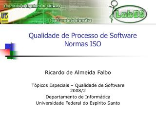 Qualidade de Processo de Software  Normas ISO