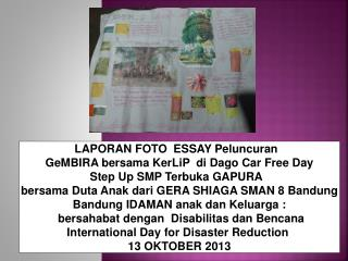 LAPORAN FOTO  ESSAY Peluncuran   GeMBIRA bersama KerLiP  di Dago Car Free Day