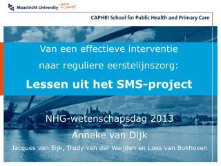Van een effectieve interventie naar reguliere eerstelijnszorg: Lessen uit het SMS-project