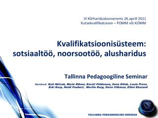 Tallinna Pedagoogiline Seminar