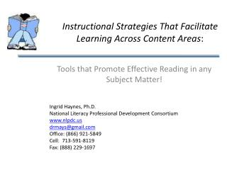 Instructional Strategies That Facilitate Learning Across Content Areas :