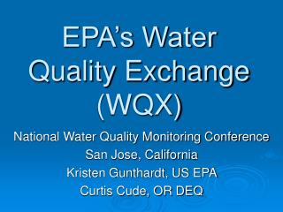 EPA's Water Quality Exchange (WQX)