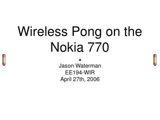 Wireless Pong on the Nokia 770