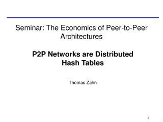 Seminar:  The Economics of Peer-to-Peer Architectures