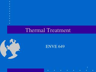 Thermal Treatment