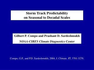 Storm Track Predictability  on Seasonal to Decadal Scales