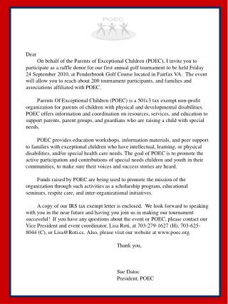 Dear 	On behalf of the Parents of Exceptional Children (POEC), I invite you to