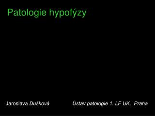 Patologie hypofýzy