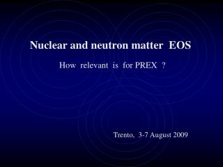 Nuclear and neutron matter  EOS